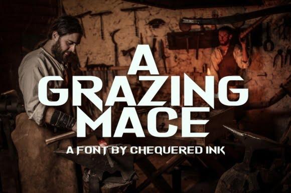 A Grazing Mace Font