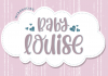 Baby Louise Font