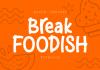 Break Foodish Font
