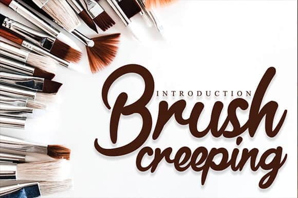 Brush Creeping Font