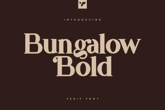 Bungalow Bold Font