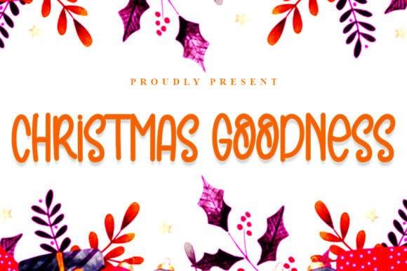 Christmas Goodness Font