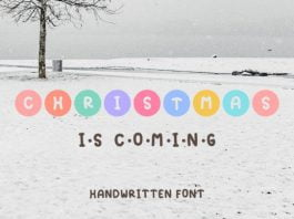 Christmas is Coming Font
