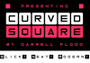 Curved Square Font