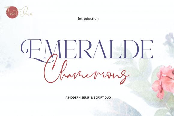 Emeralde Chamerions Font