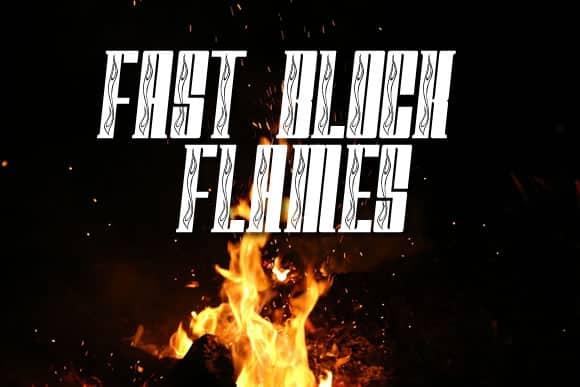 Fast Block Flames Font
