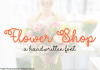 Flower Shop Font