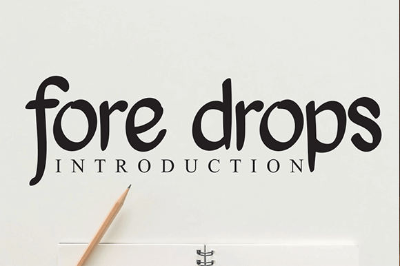 Fore Drops Font