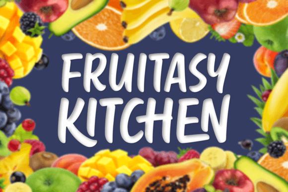 Fruitasy Kitchen Font
