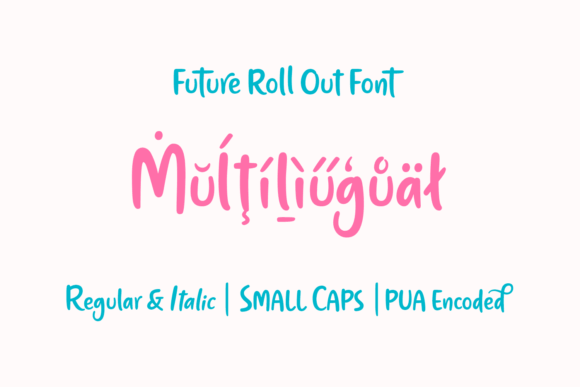 Future Roll Out Font