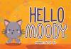 Hello Moody Font