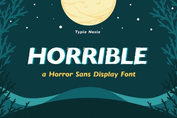 Horrible - Horror Sans Font