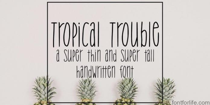 Tropical Trouble Font
