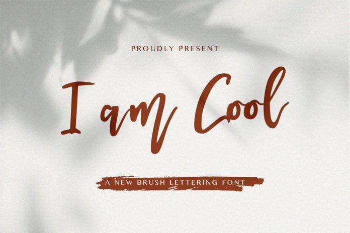 I am Cool - Brush Script Font
