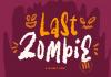 Last Zombie Font