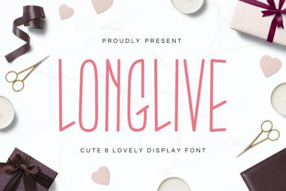 Longlive Font