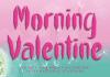 Morning Valentine Font