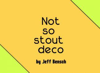 Not so Stout Deco Font