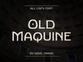 Old Maquine Font