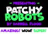 Patchy Robots Font