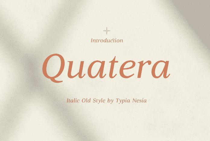 Quatera Italic Font