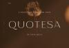 Quotesa Font