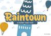 Raintown Font