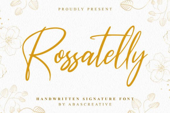Rossatelly Font