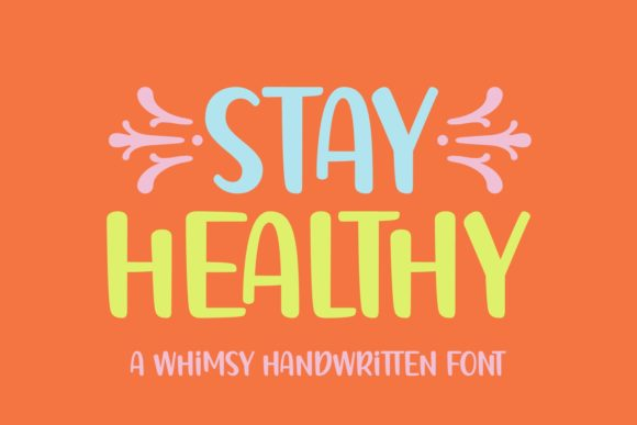 Stay Healthy Font