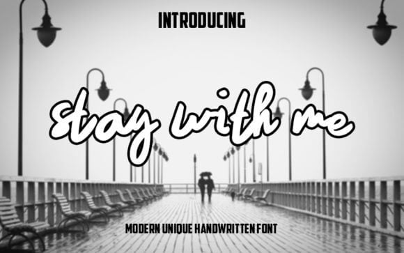 Stay with Me Font
