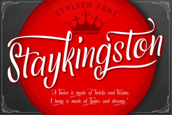 Staykingston Font