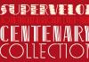SuperVeloz Centenary Collection