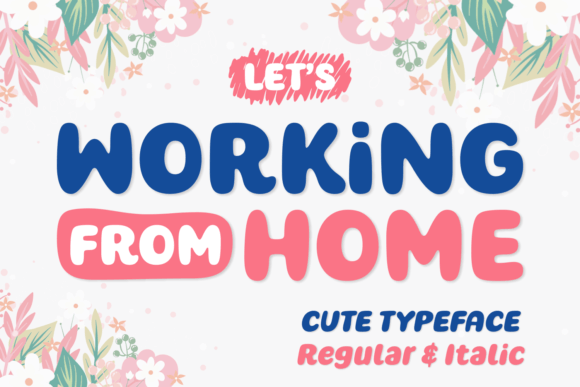 Working from Home Font