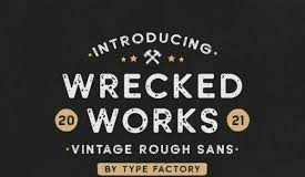 Wrecked Works Font